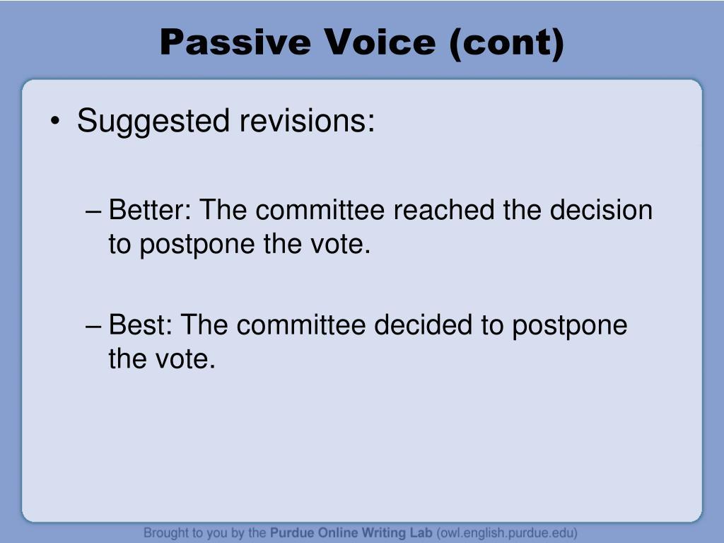 Passive Voice (cont)