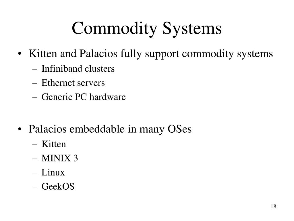 Commodity Systems