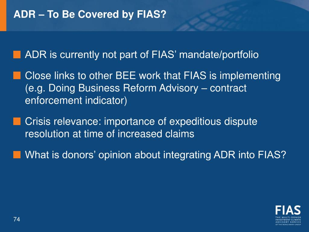 ADR – To Be Covered by FIAS?