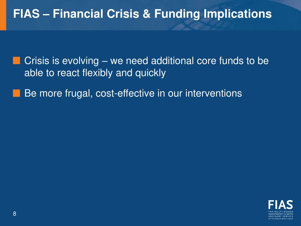 FIAS – Financial Crisis & Funding Implications