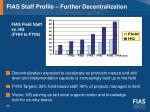 fias staff profile further decentralization