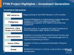 fy08 project highlights investment generation