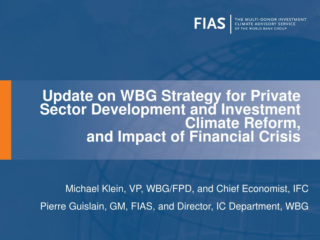 Update on WBG Strategy for Private Sector Development and Investment Climate Reform,