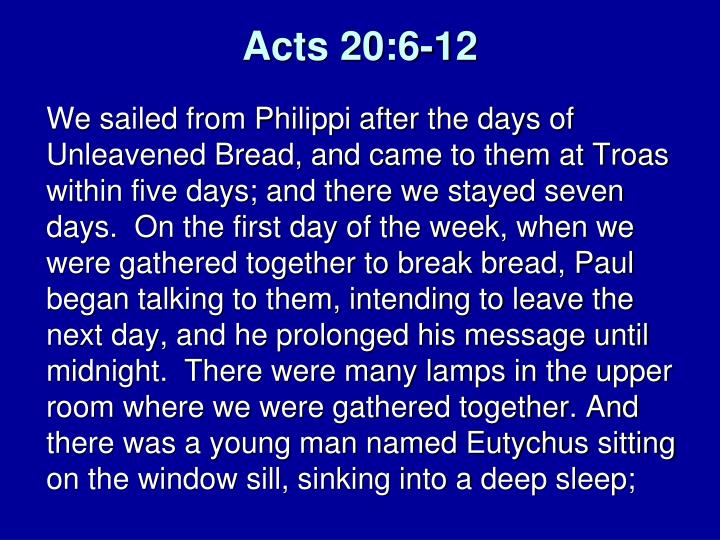 Acts 20:6-12