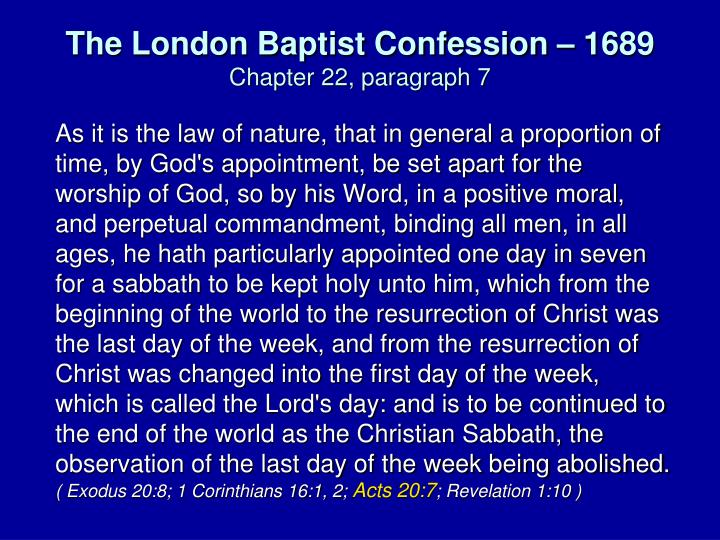 The London Baptist Confession – 1689