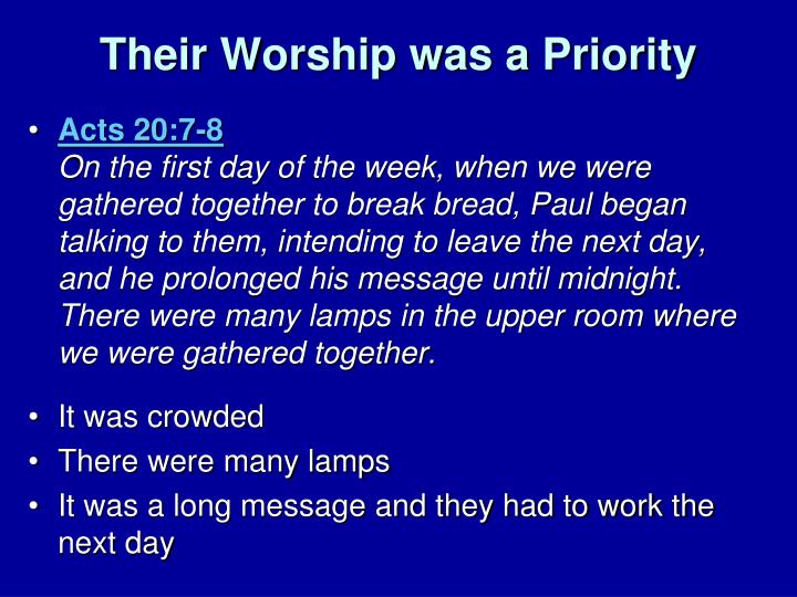 Their Worship was a Priority