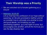 their worship was a priority3