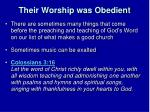 their worship was obedient2