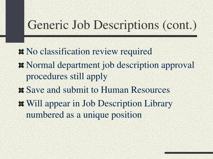 Generic Job Descriptions (cont.)