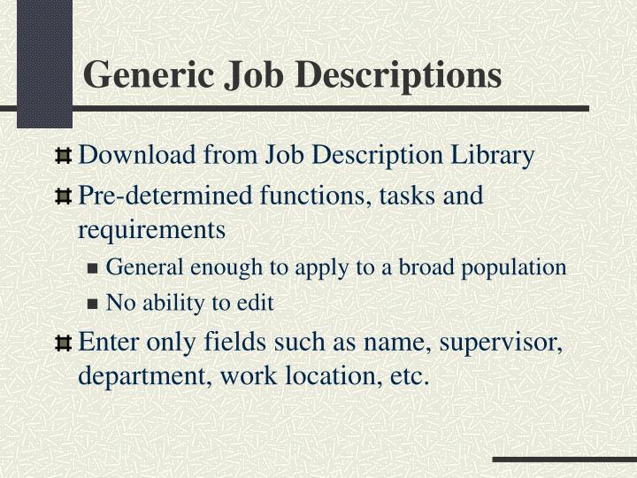 Generic Job Descriptions