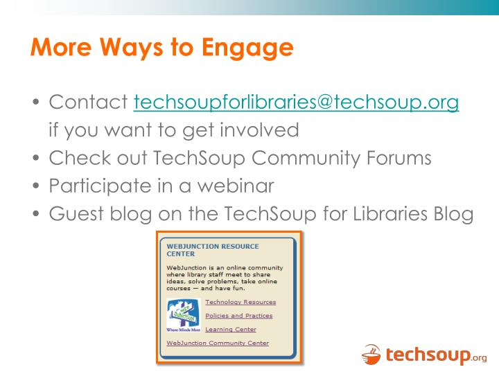 More Ways to Engage