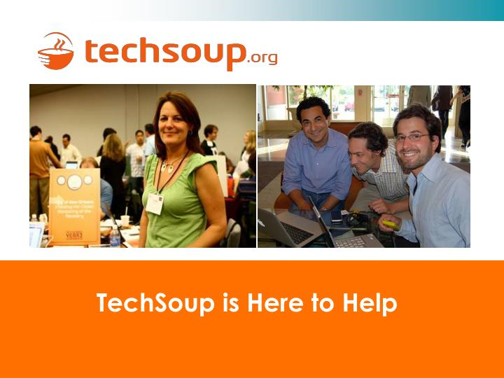 TechSoup is Here to Help