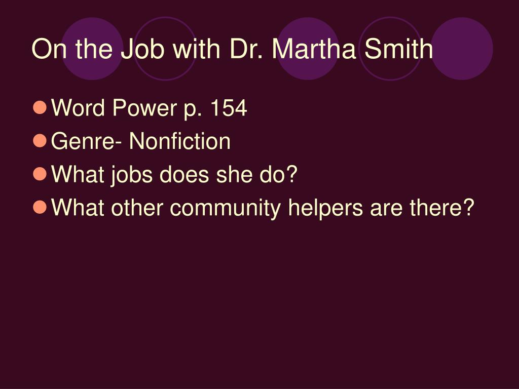 On the Job with Dr. Martha Smith