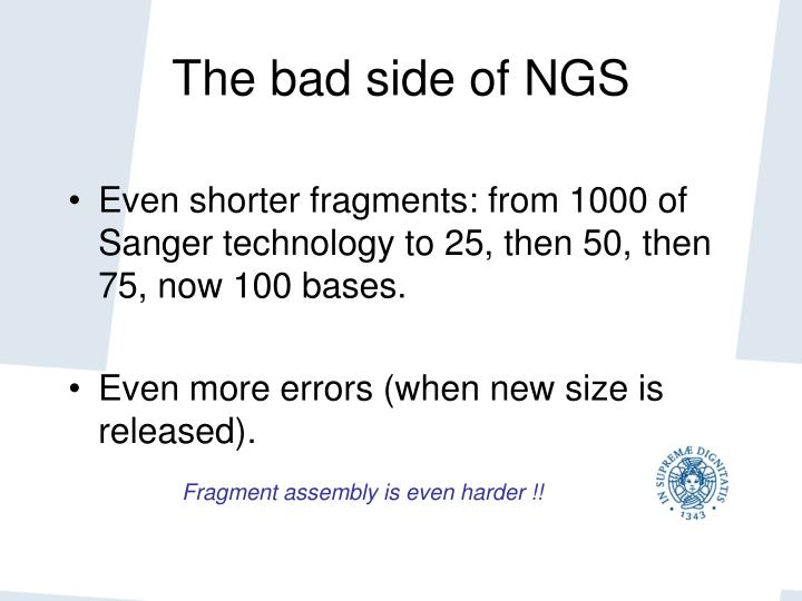 The bad side of NGS