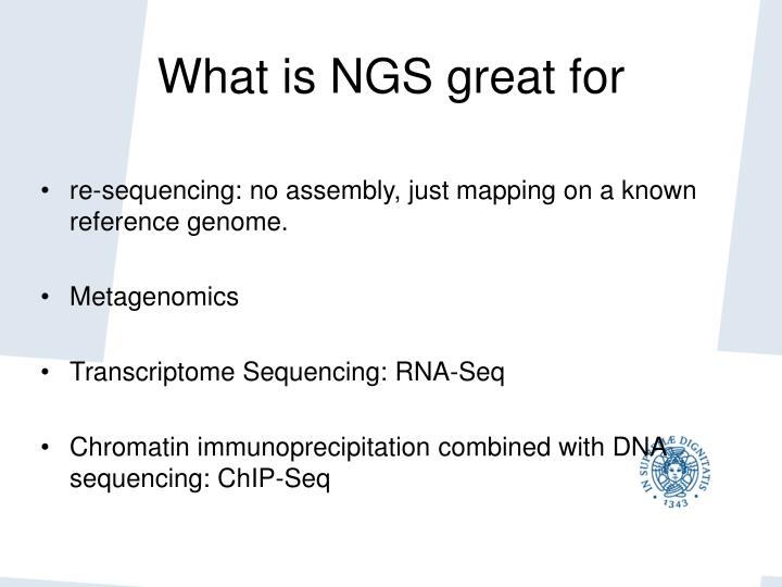 What is NGS great for