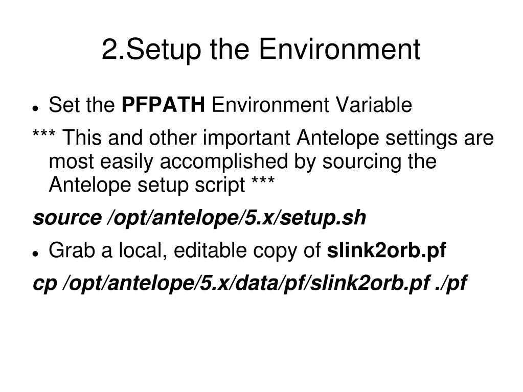 2.Setup the Environment