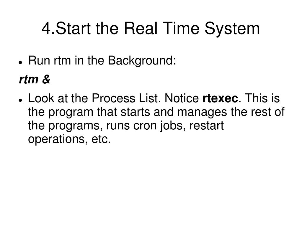 4.Start the Real Time System