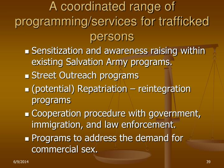 A coordinated range of programming/services for trafficked persons