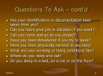 questions to ask cont d