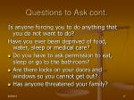 questions to ask cont