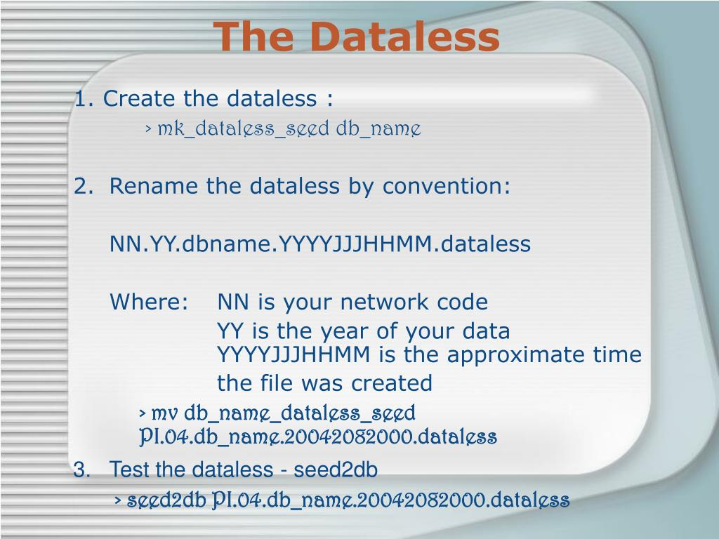 The Dataless