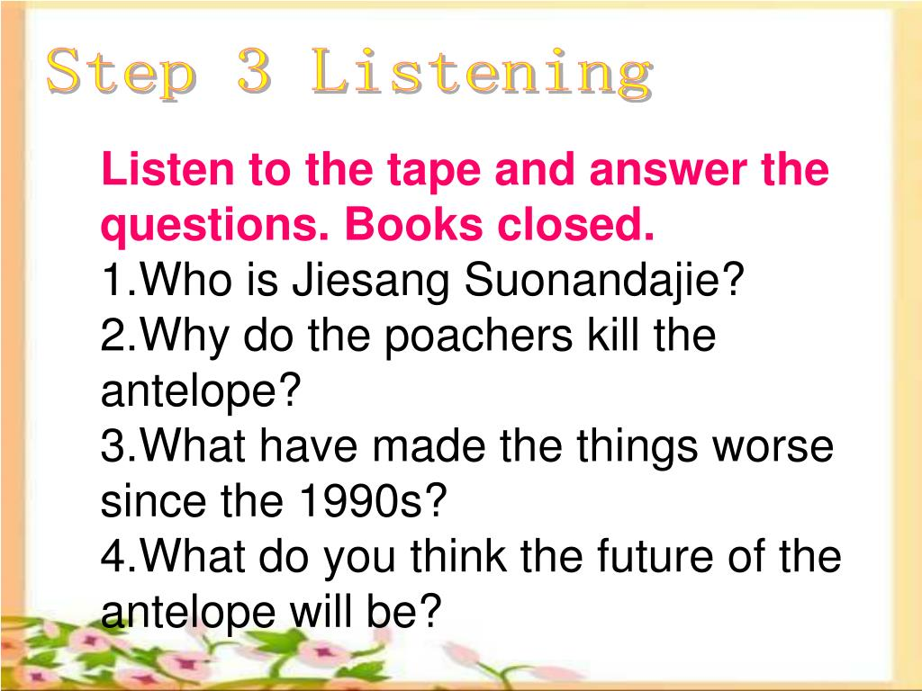Step 3 Listening