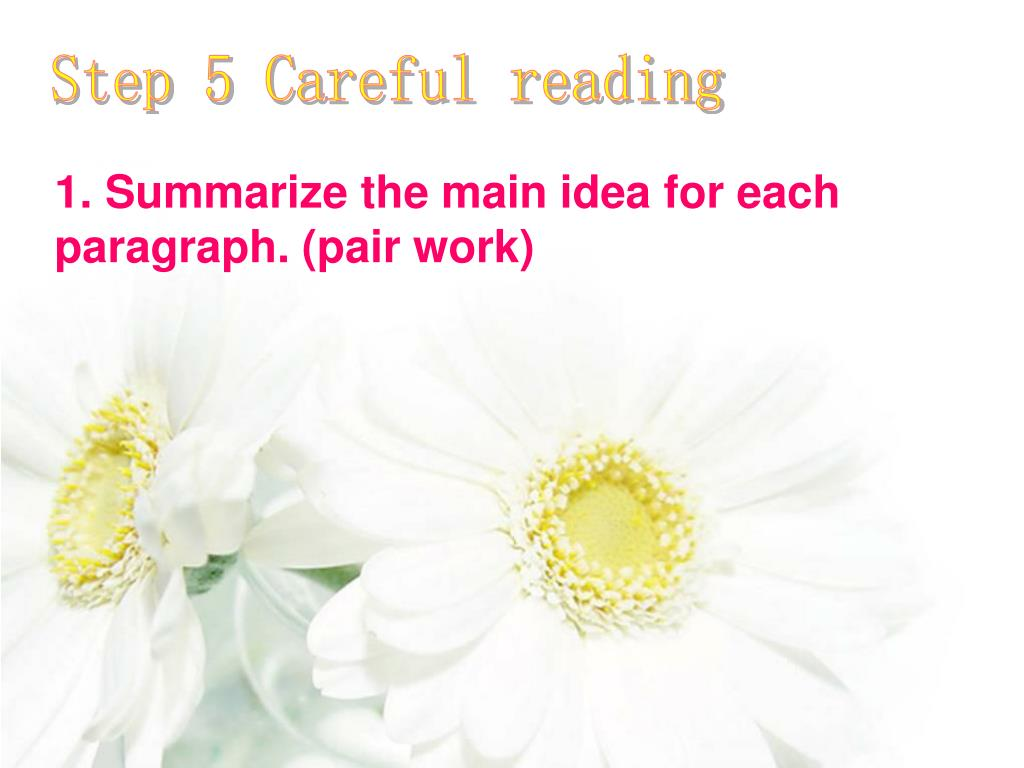 Step 5 Careful reading
