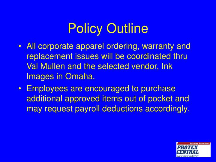 Policy Outline