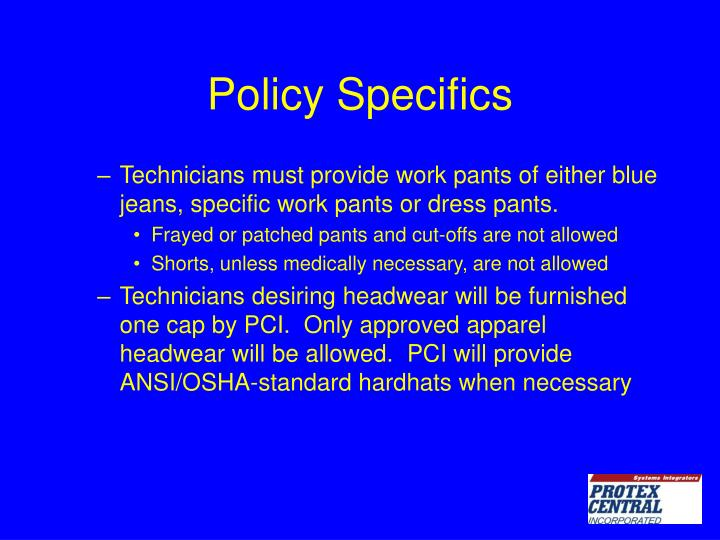 Policy Specifics
