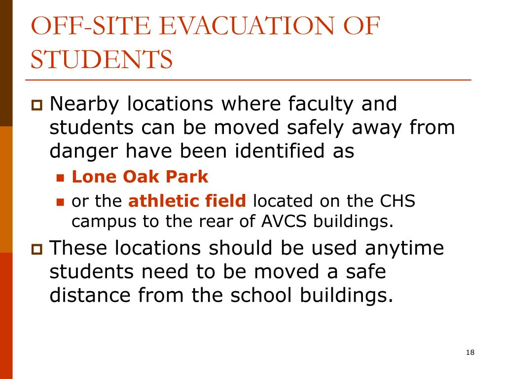 OFF-SITE EVACUATION OF STUDENTS
