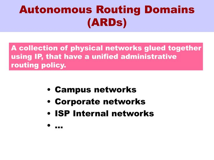 Autonomous Routing Domains (ARDs)