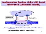 implementing backup links with local preference outbound traffic