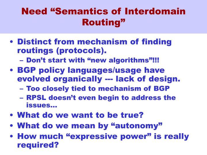 "Need ""Semantics of Interdomain Routing"""