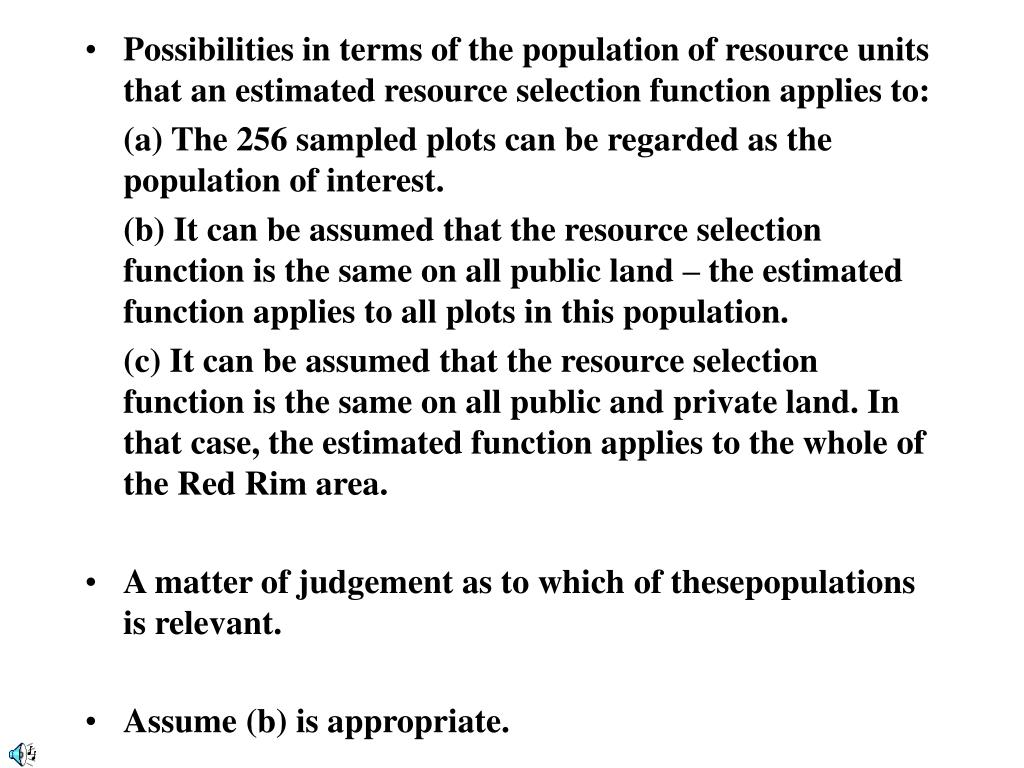 Possibilities in terms of the population of resource units that an estimated resource selection function applies to: