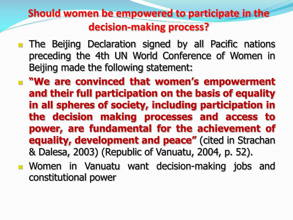 Should women be empowered to participate in the decision-making process?