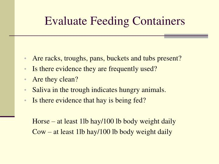 Evaluate Feeding Containers