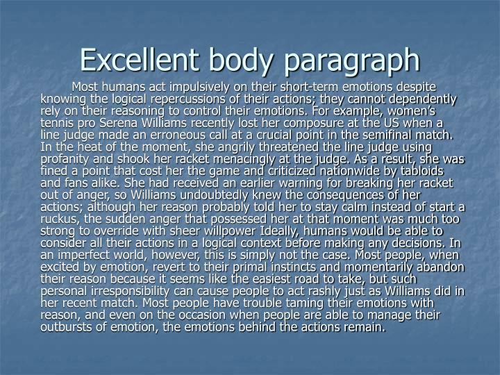 Excellent body paragraph