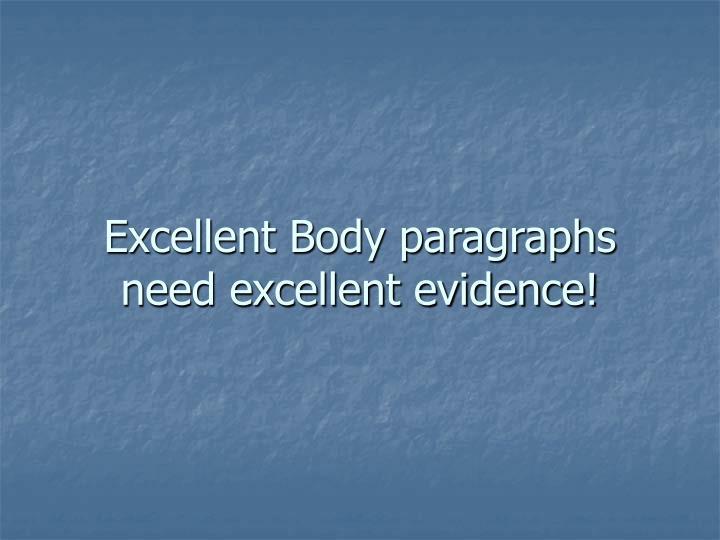 Excellent Body paragraphs