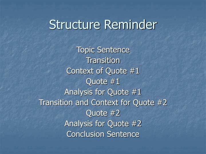 Structure Reminder