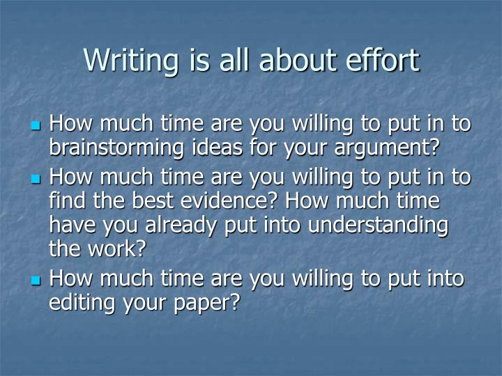 Writing is all about effort