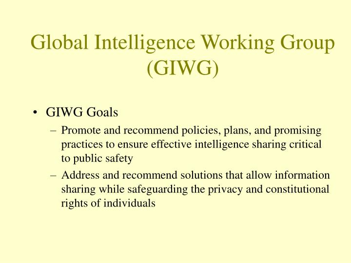 Global Intelligence Working Group (GIWG)