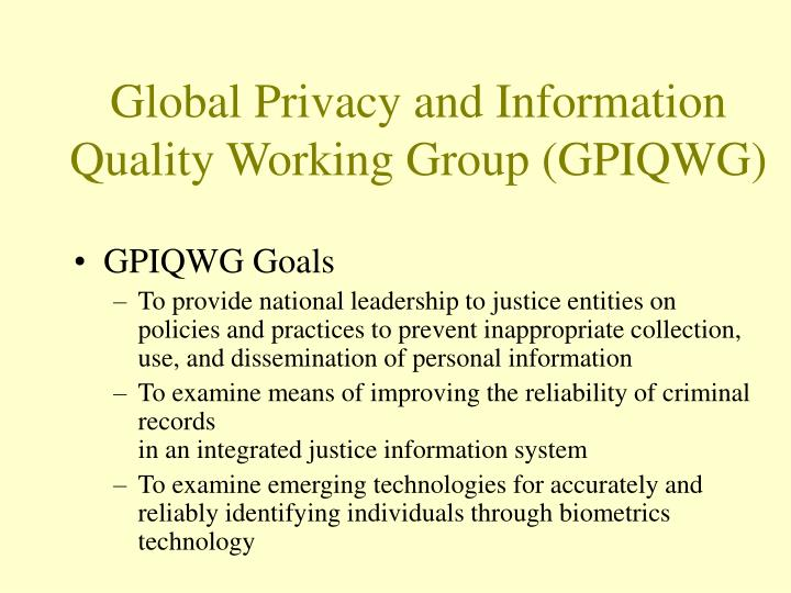 Global Privacy and Information Quality Working Group (GPIQWG)