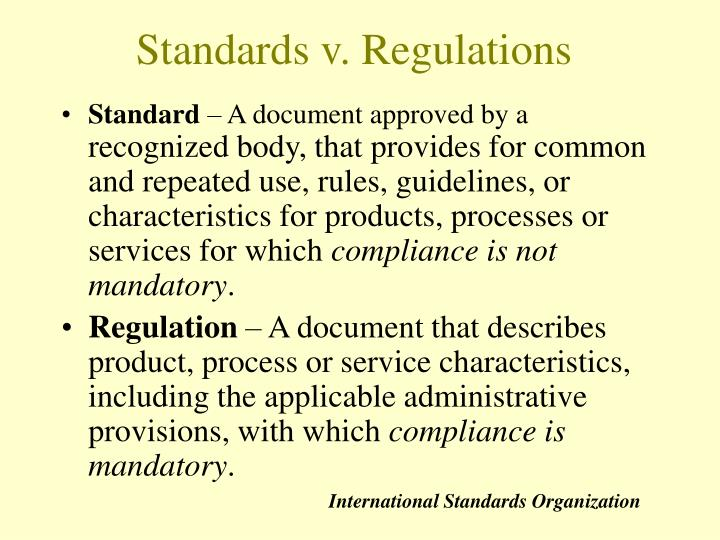 Standards v. Regulations