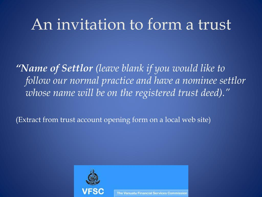 An invitation to form a trust