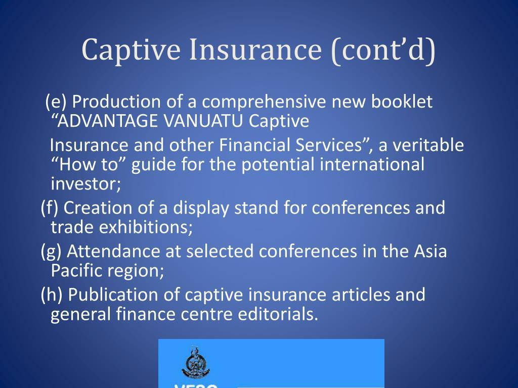 Captive Insurance (cont'd)