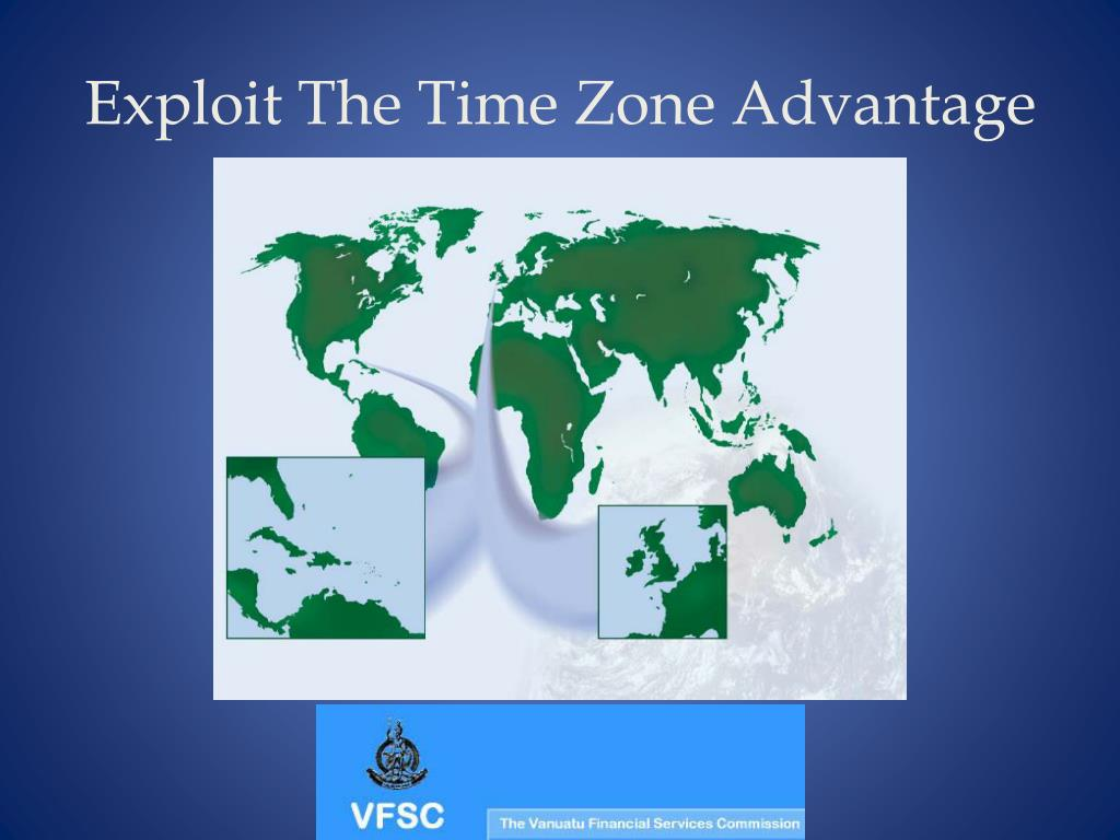Exploit The Time Zone Advantage