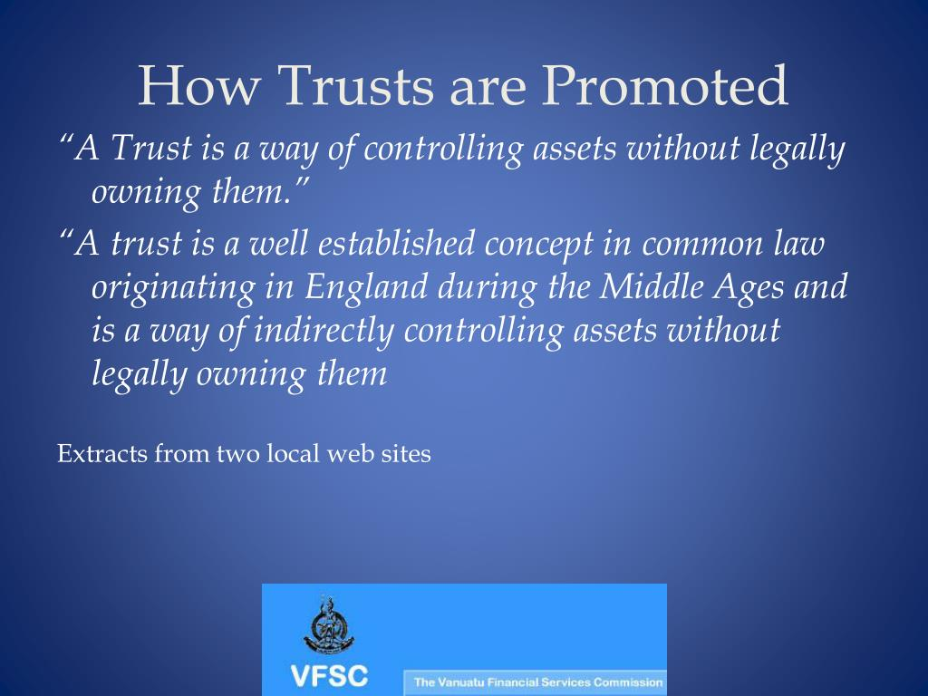How Trusts are Promoted