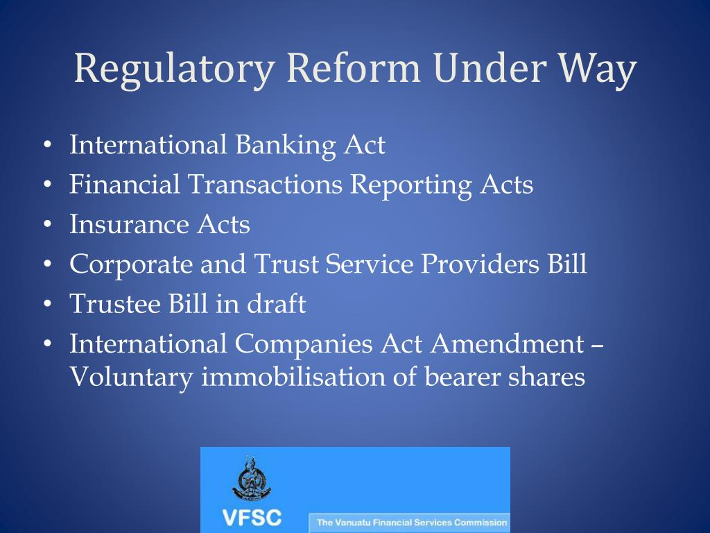 Regulatory Reform Under Way