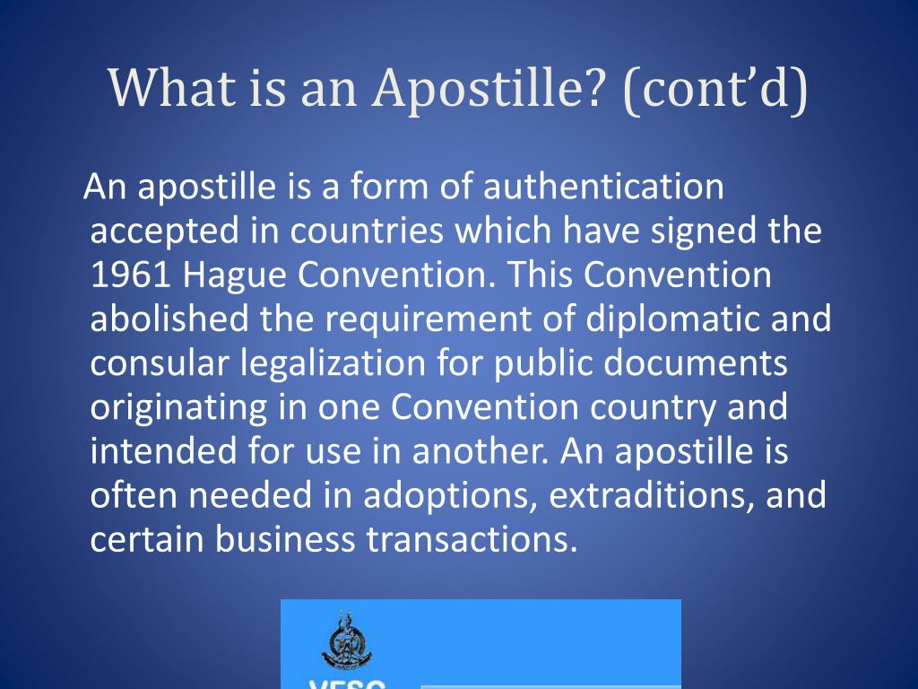 What is an Apostille? (cont'd)
