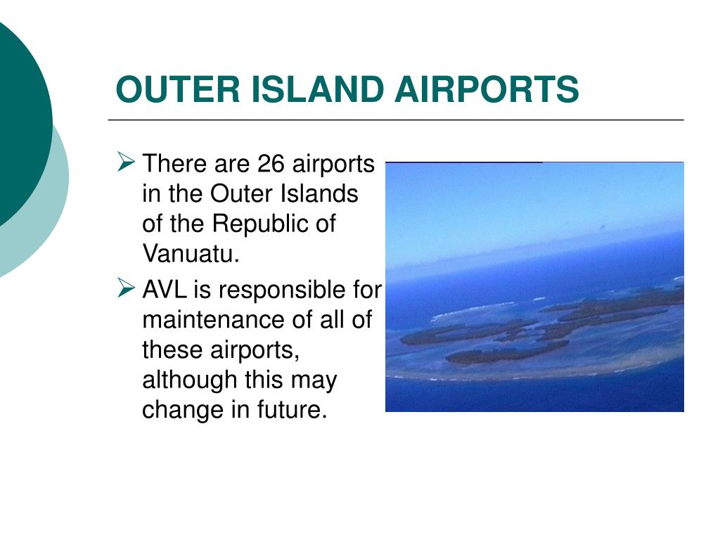 OUTER ISLAND AIRPORTS